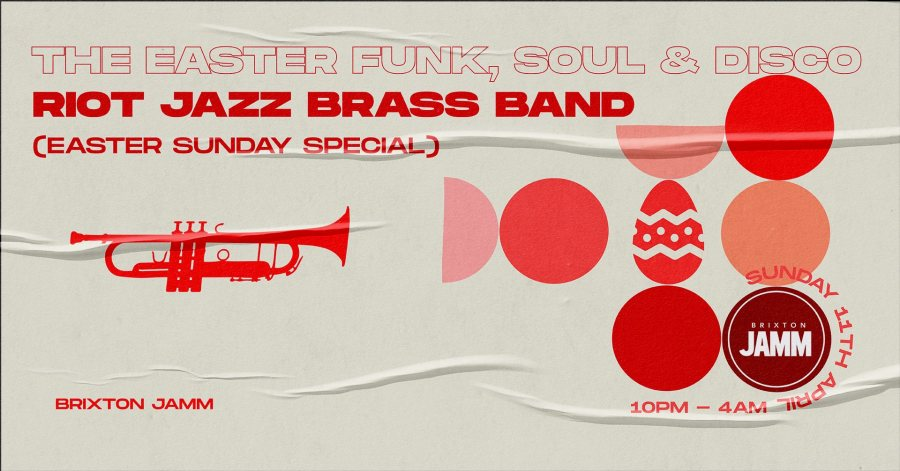 The Easter Funk, Soul & Disco at Brixton Jamm on Sun 12th April 2020 Flyer