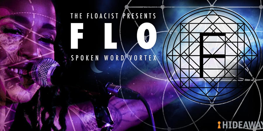 Flo Spoken Word Vortex at Hideaway on Thu 16th January 2020 Flyer