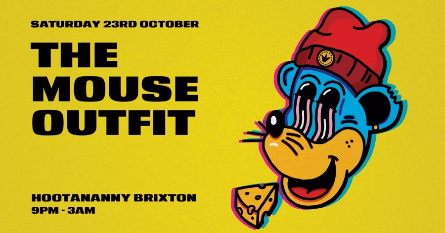 The Mouse Outfit at Hootananny on Sat 23rd October 2021 Flyer