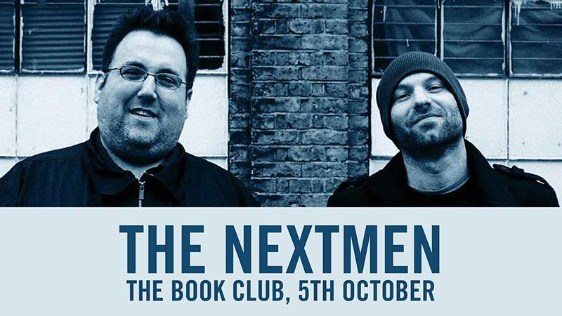 The Nextmen at Book Club on Sat 5th October 2019 Flyer