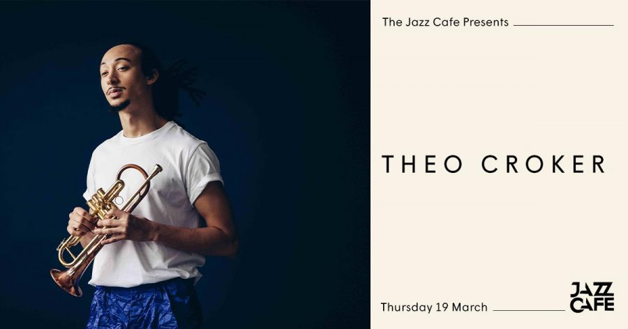Theo Croker at Jazz Cafe on Thu 19th March 2020 Flyer