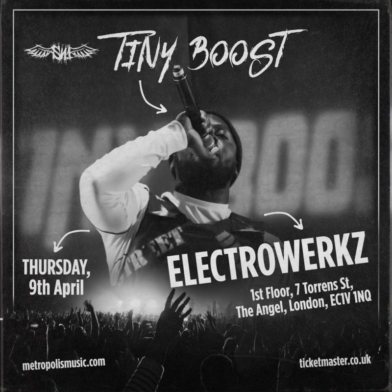 Tiny Boost at Electrowerkz on Thu 9th April 2020 Flyer