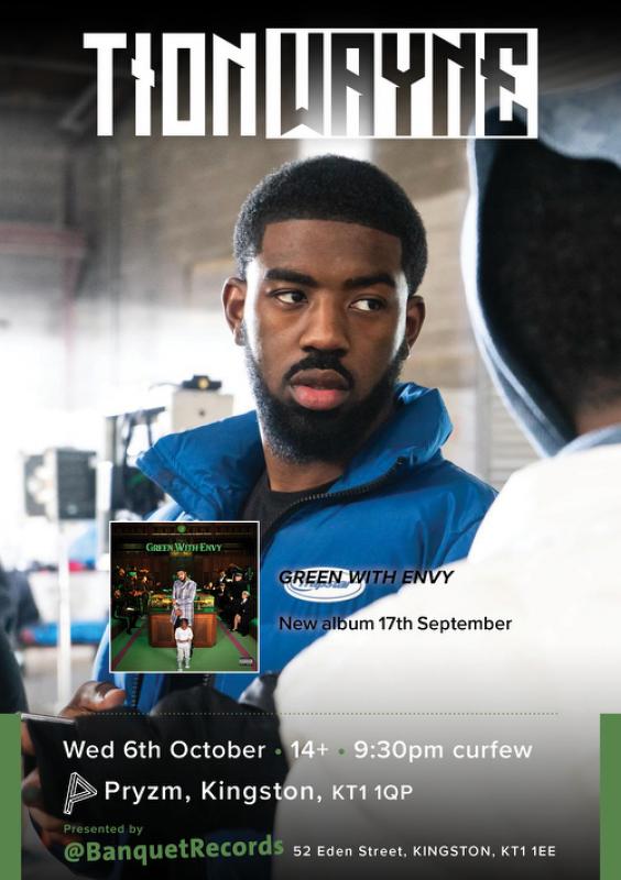 Tion Wayne at PRYZM Kingston on Wed 6th October 2021 Flyer