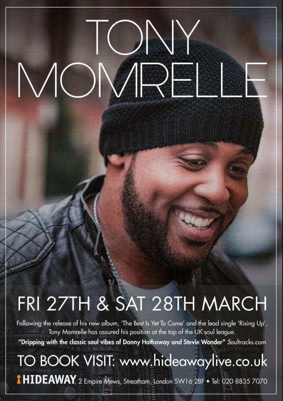 Tony Momrelle at Hideaway on Fri 27th March 2020 Flyer