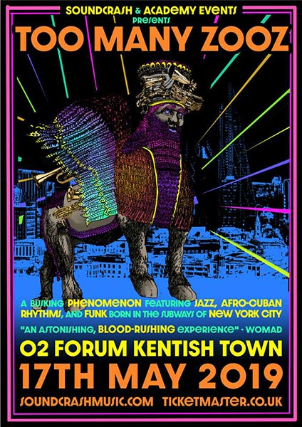 Too Many Zooz at The Forum on Fri 17th May 2019 Flyer