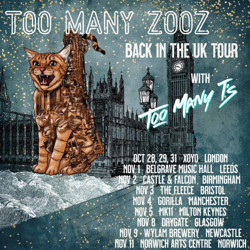 Too Many Zooz at XOYO on Thu 28th October 2021 Flyer