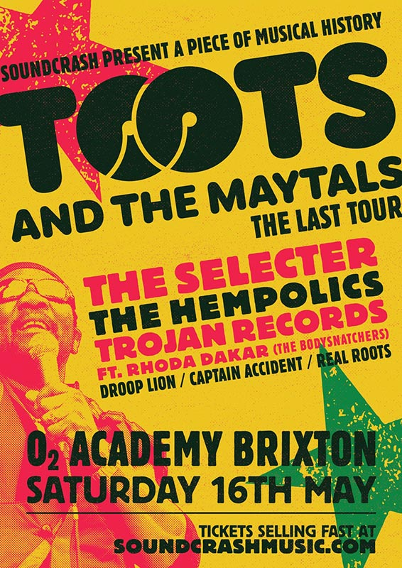 Toots & The Maytals  at Brixton Academy on Sat 16th May 2020 Flyer