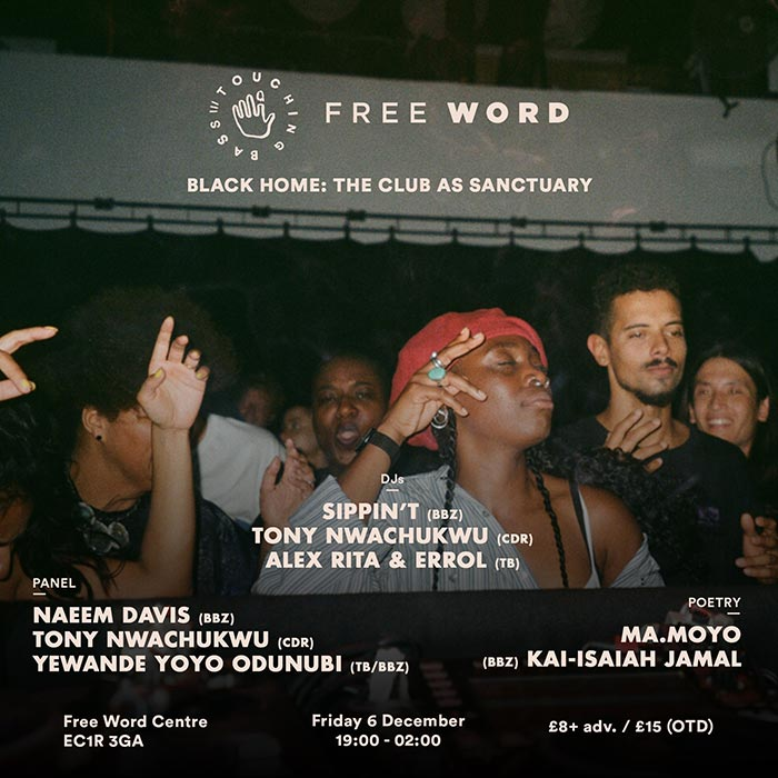 Black Home: The Club As Sanctuary at Free Word on Fri 6th December 2019 Flyer