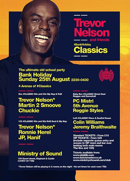 Trevor Nelson at Ministry of Sound on Sun 25th August 2019 Flyer