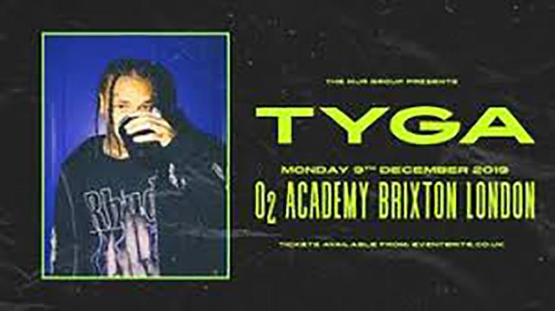 Tyga at Brixton Academy on Mon 9th December 2019 Flyer