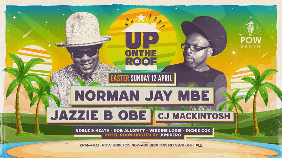 Norman Jay & Jazzie B at Prince of Wales on Sun 12th April 2020 Flyer