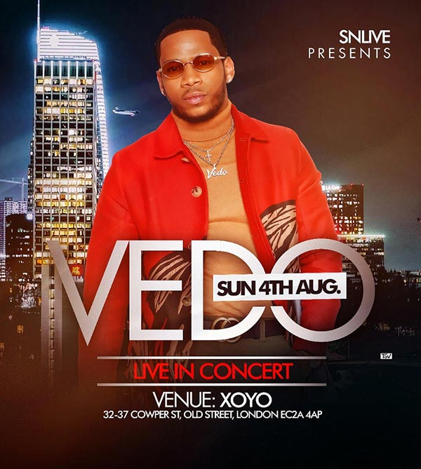 VEDO at XOYO on Sun 4th August 2019 Flyer