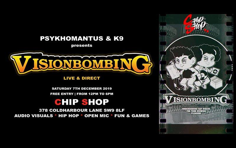 Visionbombing at Chip Shop BXTN on Sat 7th December 2019 Flyer