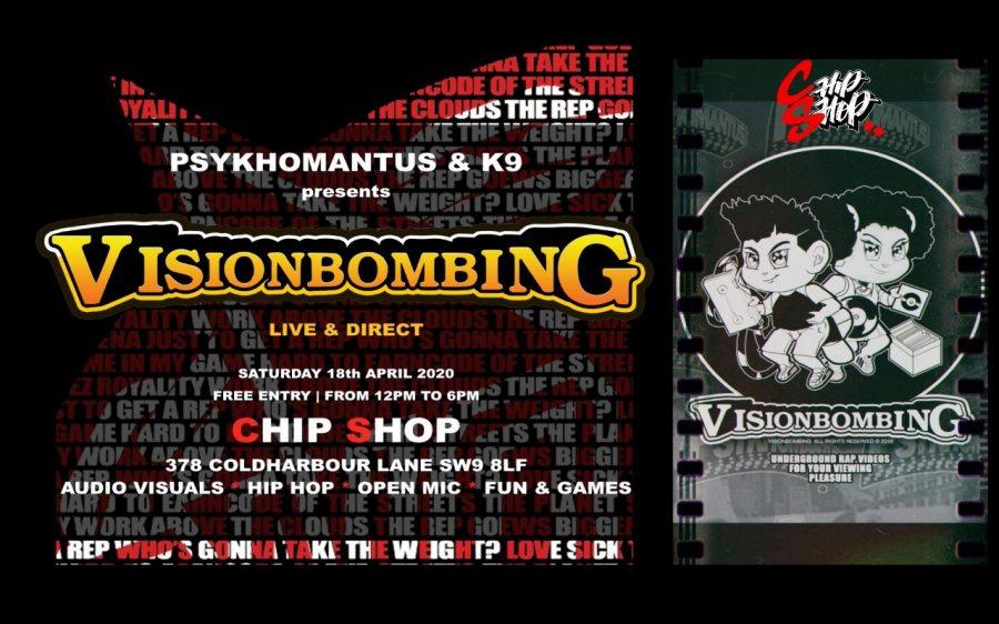 VisionBombing Live & Direct at Chip Shop BXTN on Sat 18th April 2020 Flyer