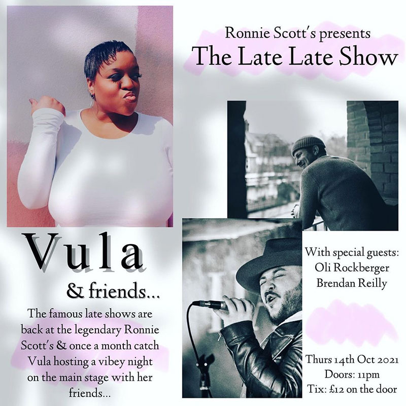 Vula & Friends at Ronnie Scotts on Thu 14th October 2021 Flyer