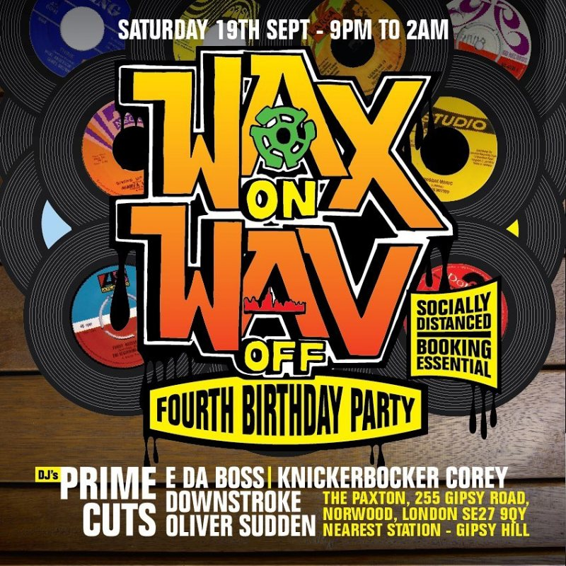 Wax On Wav Off at The Paxton on Sat 19th September 2020 Flyer