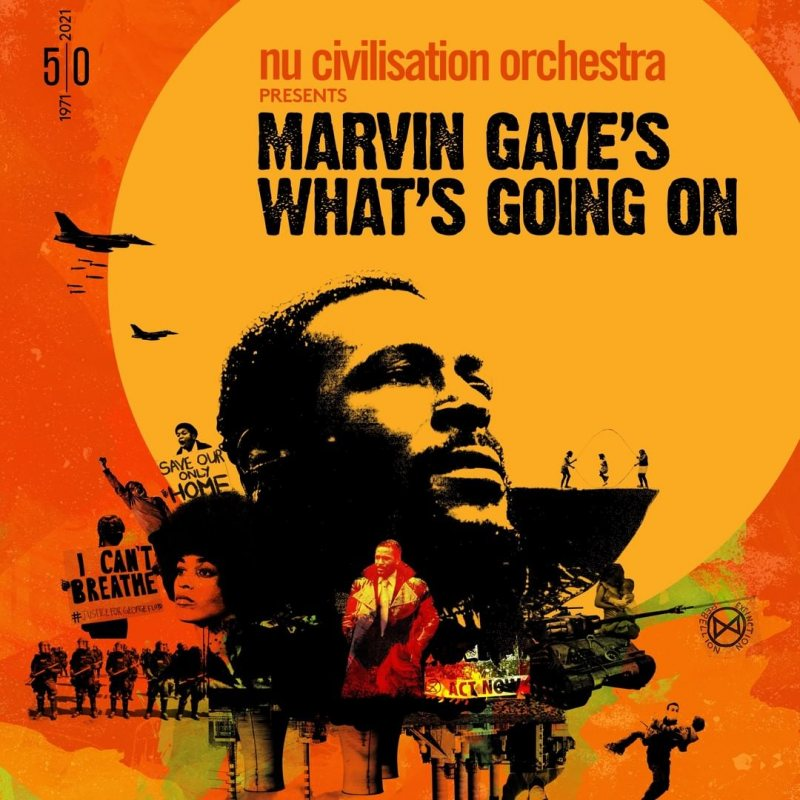 What's Going On: Nu Civilization Orchestra at Southbank Centre on Thu 18th November 2021 Flyer