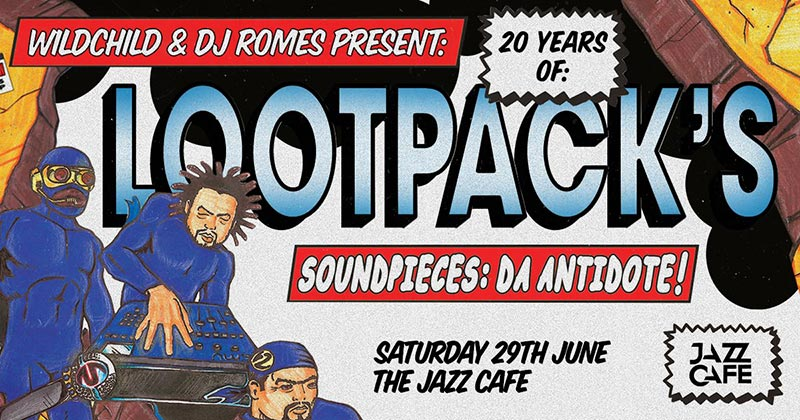 20 Years Of Soundpieces: Da Antidote at Jazz Cafe on Sat 29th June 2019 Flyer