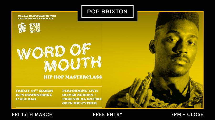 Word of Mouth at Pop Brixton on Fri 13th March 2020 Flyer