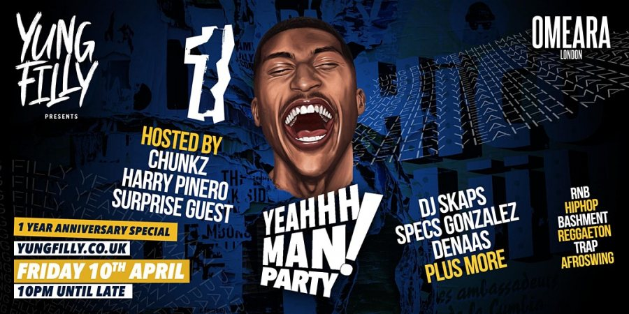 YeahhhMan Parties 1 Year Anniversary at Omeara on Fri 10th April 2020 Flyer