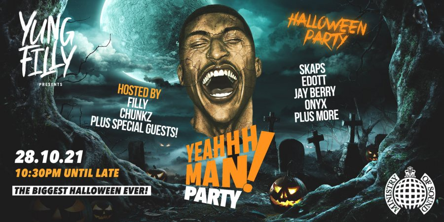 YeahhhMan Party! at Ministry of Sound on Thu 28th October 2021 Flyer