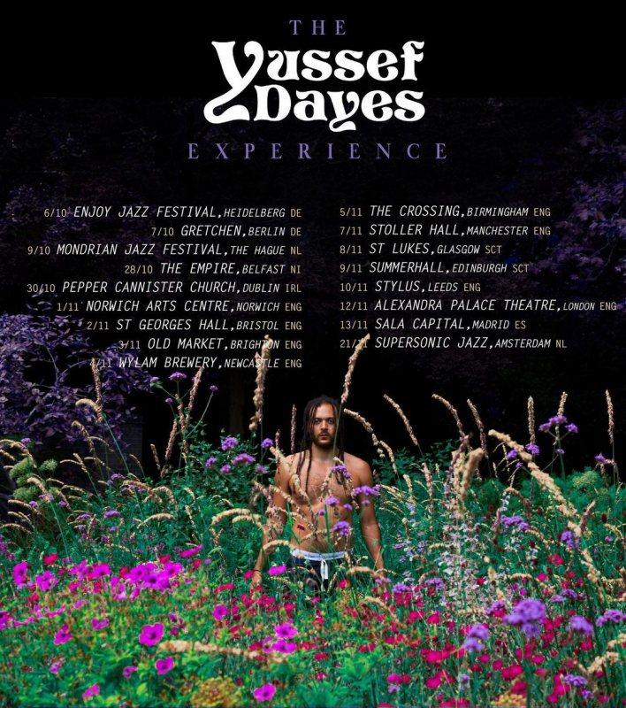 Yussef Dayes at Alexandra Palace on Fri 12th November 2021 Flyer