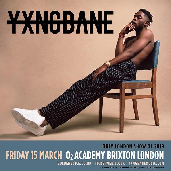 Yxng Bane at Brixton Academy on Fri 15th March 2019 Flyer