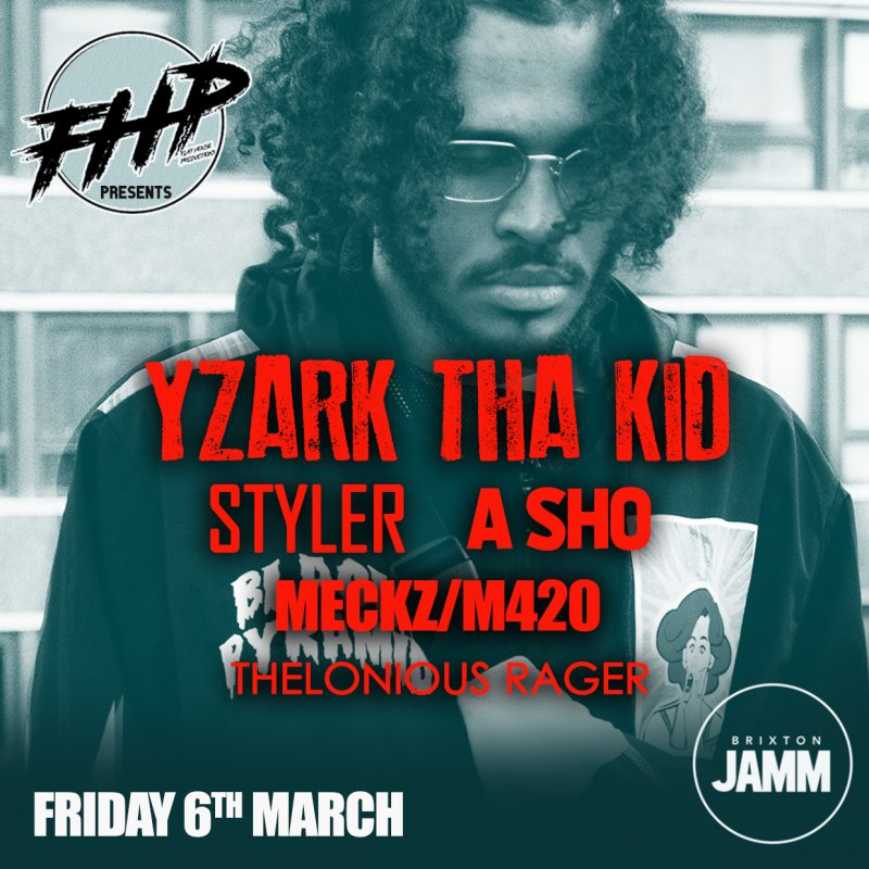Yzark Tha Kid at Brixton Jamm on Fri 6th March 2020 Flyer